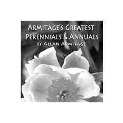 Allan Armitage's Greatest Perennials and Annuals