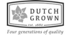DUTCH GROWN