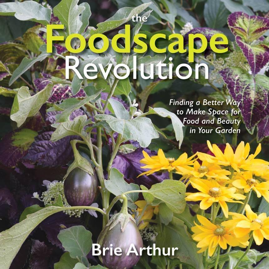 The Foodscape Revolution by Brie Arthur