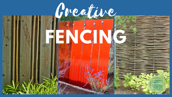 Creative Fencing for your Landscape - National Garden Bureau
