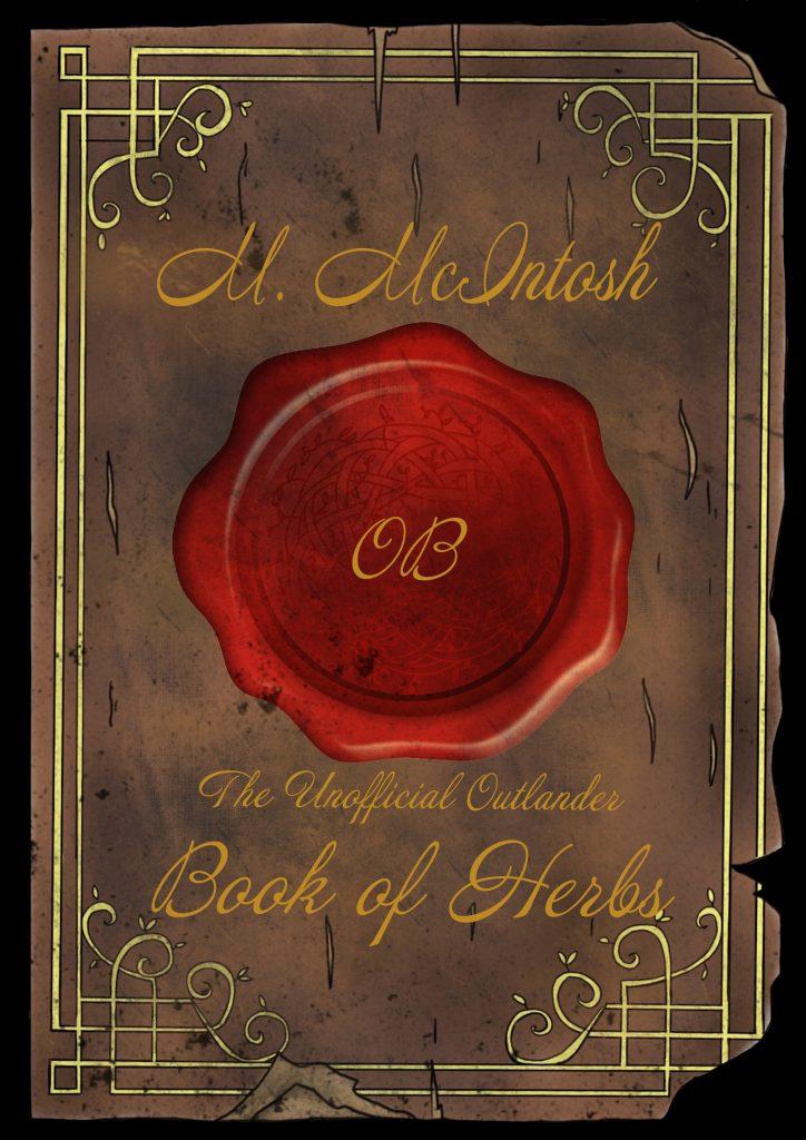 The Unofficial Outlander Book of Herbs -National Garden Bureau Gardening Books
