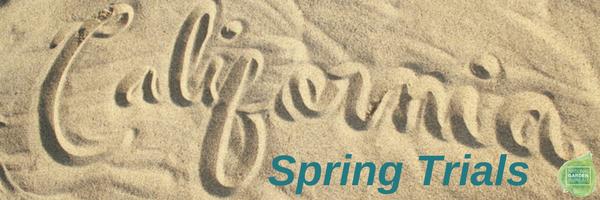 2018 California Spring Trials