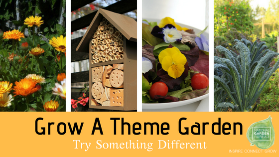 Grow A Theme Garden - Try Something Different - National Garden Bureau