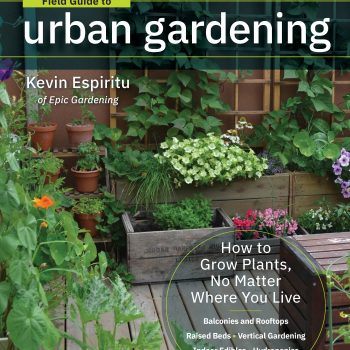 Field Guide to Urban Gardening - National Garden Bureau Member