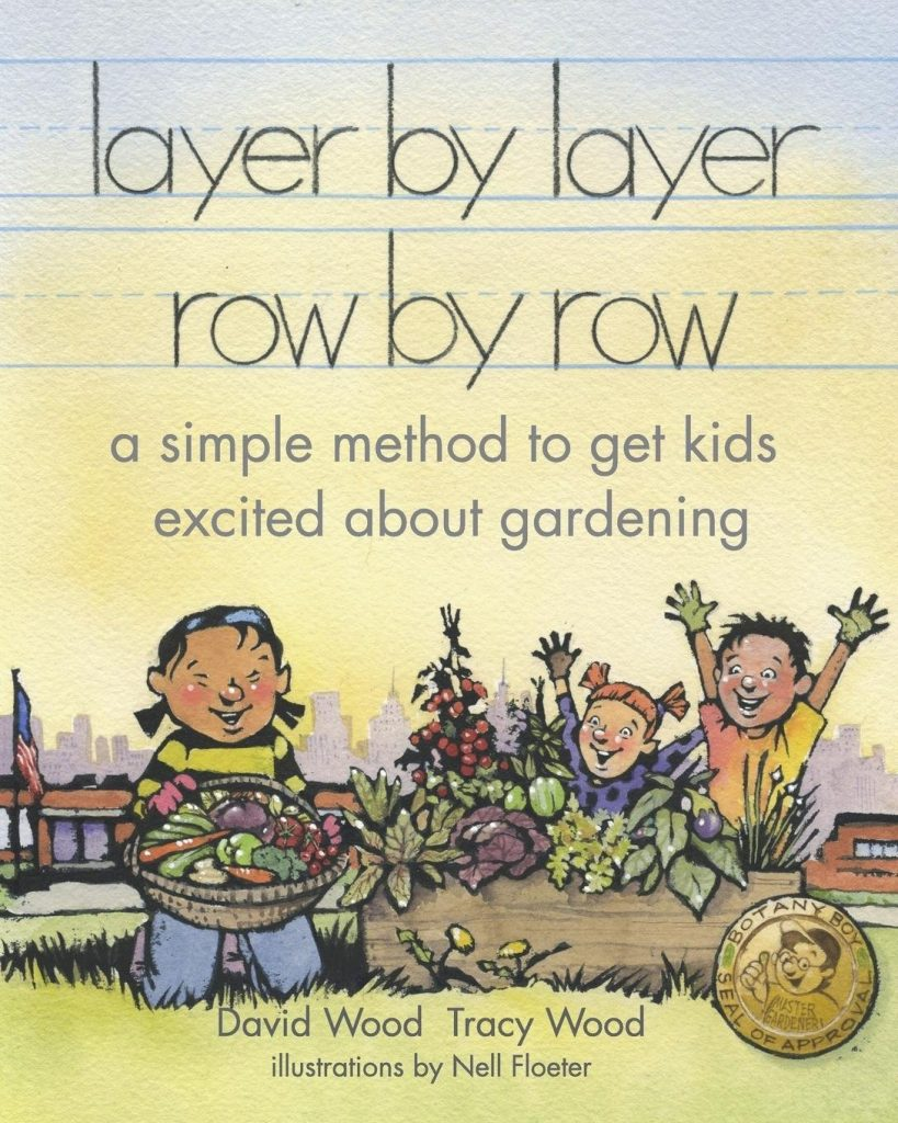 Layer by Layer Row by Row Children's book - National Garden Bureau