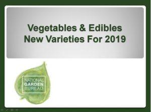 Vegetables & Edibles New Varieties for 2019