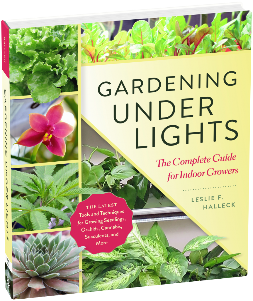 Gardening Under Lights: The Complete Guide for Indoor Growers by Leslie Halleck - National Garden Bureau