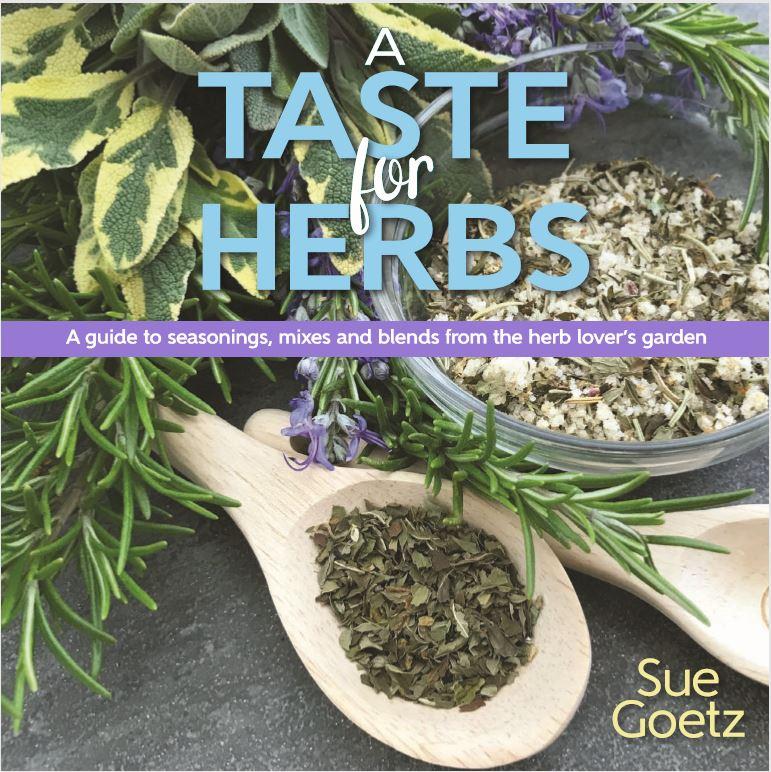 A Taste for Herbs by Sue Goetz - National Garden Bureau Gardening Books