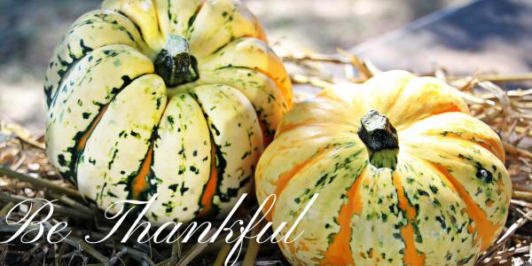Be thankful at Thanksgving