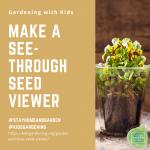 Make a See-Through Seed Viewer - National Garden Bureau