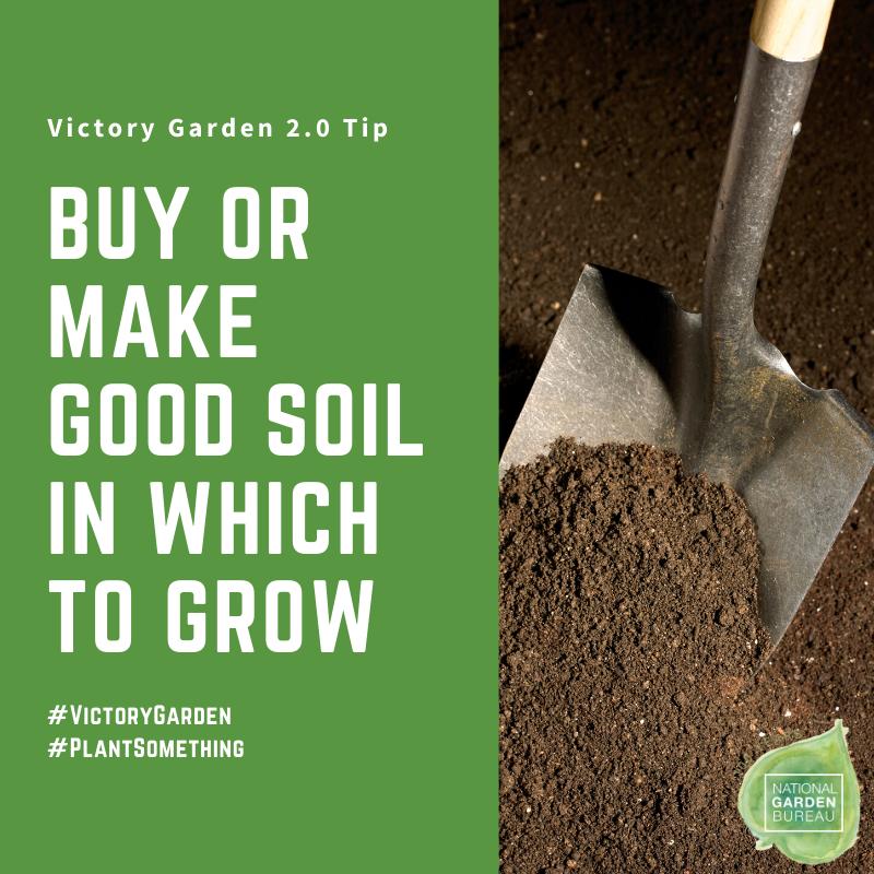Buy or make good soil for your Victory Garden - National Garden Bureau