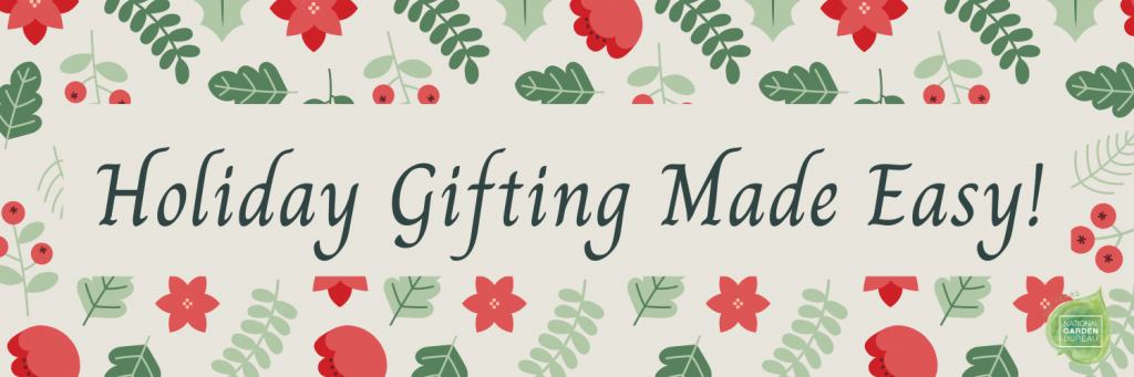 Holiday Gardening Gifts Made Easy with these National Garden Bureau Member's Gifts!