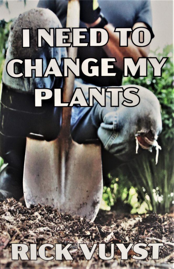 I need to Change My Plants - Book