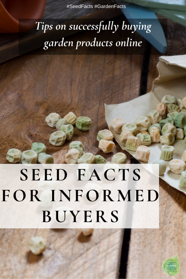 Seed Facts for Informed Buyers - Tips on successfully buying garden products online - National Garden Bureau