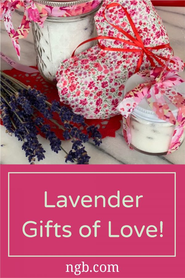 Lavender Gifts of Love - 3 Simple Body Care you can make for someone special! - National Garden Bureau