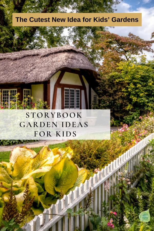 Storybook Gardens for Kids -The cutest new idea for Children Gardens - National Garden Bureau